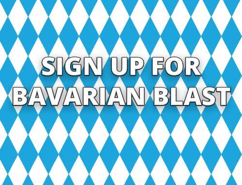 Sign Up For Bavarian Blast!